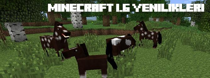Minecraft 1.6 Sürümündeki Yenilikler!