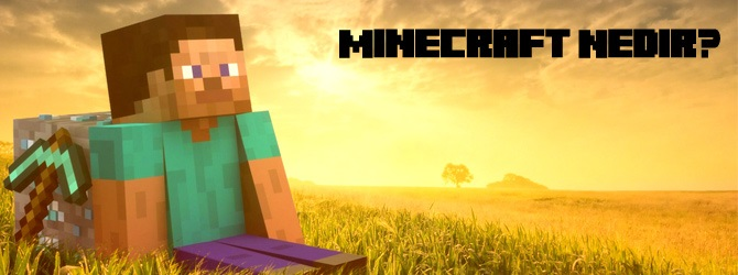 Minecraft Nedir?