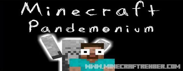 Minecraft Kıyamet Haritası (Pandemonium) [1.7.2]