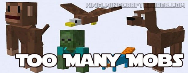 Minecraft Too Many Mobs Modu [1.6.2/1.6.4]