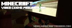 Minecraft Video Çekme Programları