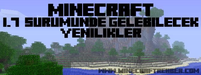 Minecraft 1.7 Sürümünde Gelebilecek Yenilikler
