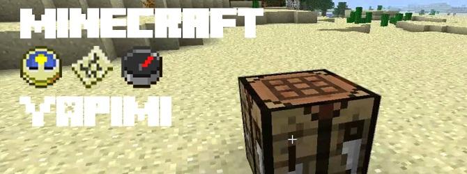 Minecraft Saat, Harita, Pusula Yapımı