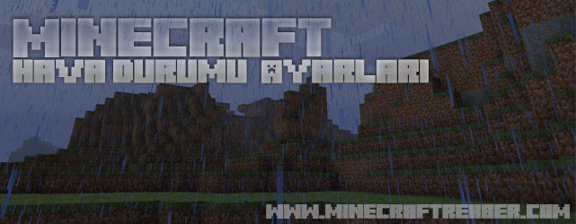 Minecraft Hava Durumu Ayarları