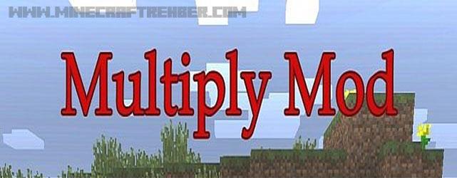 Minecraft Klon Cevheri Modu (Multiply Mod) [1.6.4]