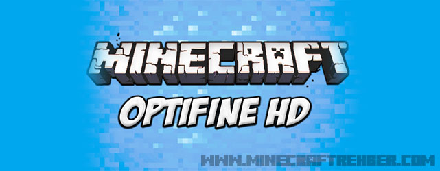 Minecraft OptiFine HD Mod