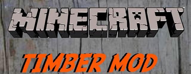 Minecraft Timber Mod (Hızlı Ağaç Kesme)